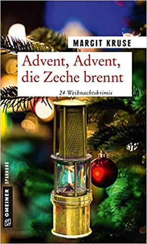Advent, Advent die Zeche brennt 24 Weihnachtskrimis