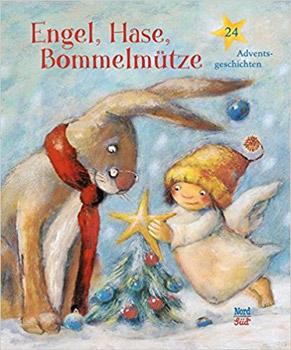 Engel Hase Bommelmütze Adventsgeschichten 2018