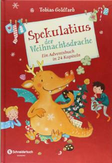 Spekulatius der Weihnachtsdrache Adventskalenderbuch Füllen Kinder