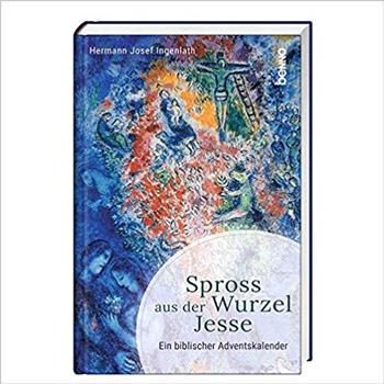 Spross aus der Wurzel Jesse Ein biblischer Adventskalender