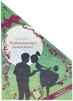 24 Kisses Weihnachtsengel küssen besser