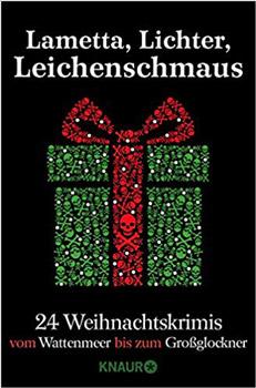 Lametta, Lichter, Leichenschmaus Knaur Weihnachtskrimi 2019