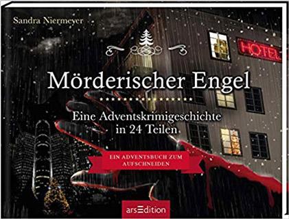 Mörderischer Engel Adventskrimigeschichte 2019