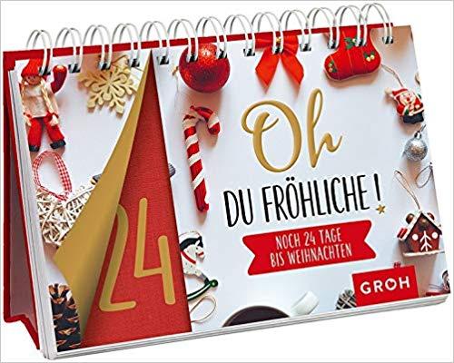 Oh du fröhliche - noch 24 Tage bis Weihnachten