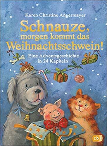 Schnauze, morgen kommt das Weihnachtsschwein
