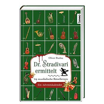 24 musikalische Rätselkrimis Dr. Stradivari ermittelt