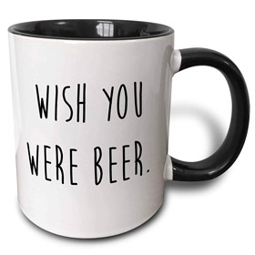 Tasse Wish you were beer